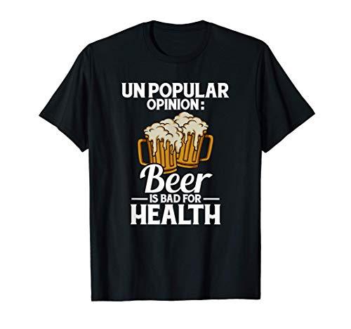 Opinione impopolare La birra fa male alla salute Birra Maglietta