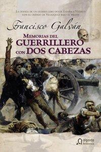 Memorias del guerrillero con dos cabezas/ Memories of the Partisan with two heads