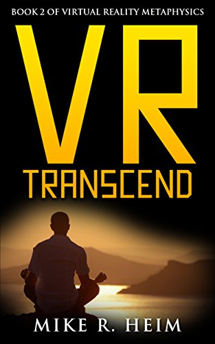 VR Transcend: Book Two of Virtual Reality Metaphysics (English Edition)