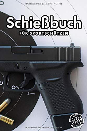 Schießbuch für Sportschützen: A5  I 120 Seiten I Schusstagebuch I Softcover I Schießbuch zum selbst ausfüllen als Nachweis der Schieß- und Trainingsaktivitäten gegenüber der Behörde und dem Verband