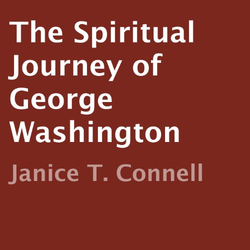 The Spiritual Journey of George Washington audiobook cover art