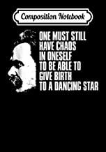 Composition Notebook: Nietzsche Chaos Dancing Star Zarathustra Quote, Journal 6 x 9, 100 Page Blank Lined Paperback Journal/Notebook