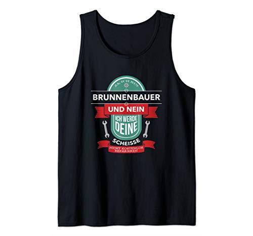Ja, Ich Bin Brunnenbauer I Lustiges Brunnenbau Tank Top