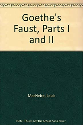 Goethes Faust, Parts I and II