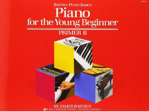Bastien Piano Basics: Piano For The Young Beginner Primer B: Noten für Klavier