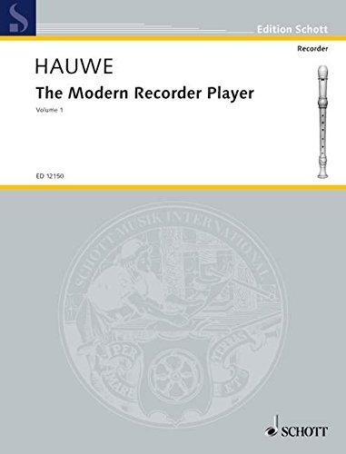 The Modern Recorder Player: Treble Recorder - Volume 1