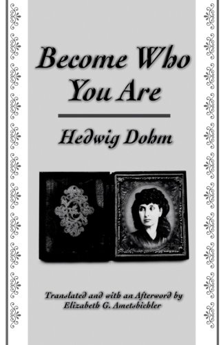 """Become Who You Are: With an Additional Essay, """"The Old Woman"""" (Suny Series, Women Writers in Translation)"""