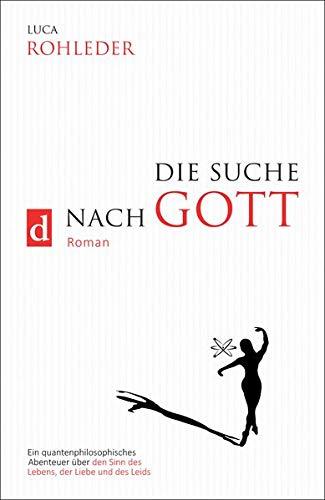 Buchseite und Rezensionen zu 'DIE SUCHE NACH GOTT' von Luca Rohleder