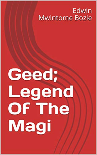 Geed; Legend Of The Magi (English Edition)