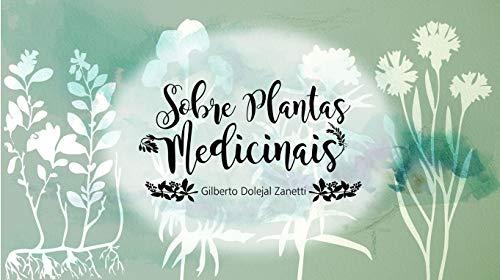 Sobre plantas Medicinais