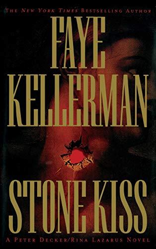 Stone Kiss (Peter Decker & Rina Lazarus Novels (Paperback))