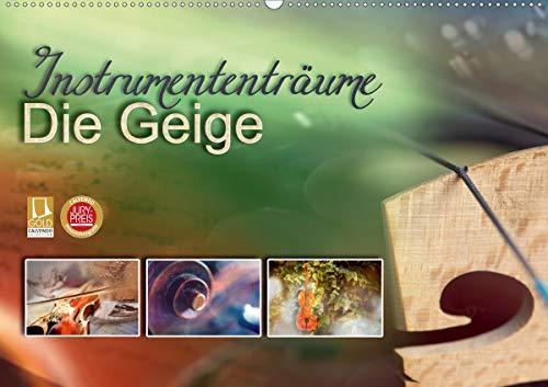 Instrumententräume - Die Geige (Wandkalender 2021 DIN A2 quer)