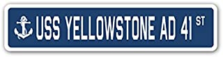 USS Yellowstone AD 41 Street Sign us Navy Ship Veteran Sailor Gift