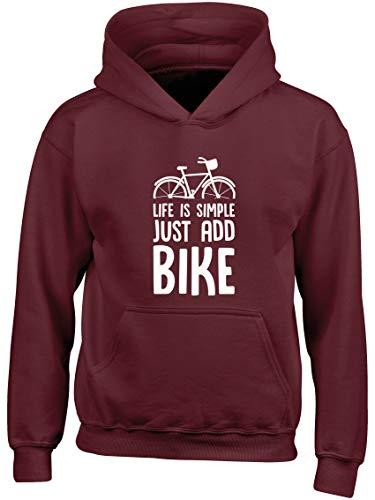 Hippowarehouse Life is Simple just add Bike Kids Childrens Unisex Hoodie Hooded top Maroon