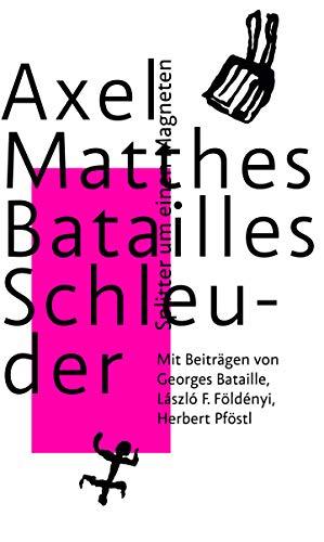 Batailles Schleuder: Splitter um einen Magneten