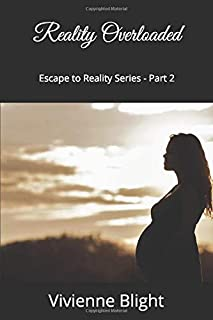 Reality Overloaded (Escape to Reality Series)