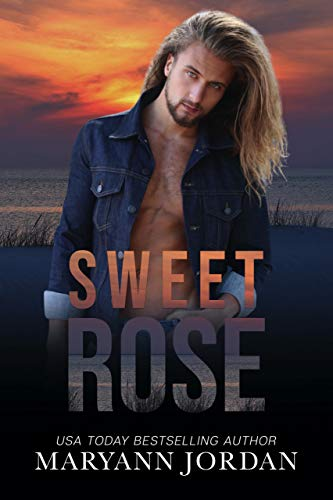 Sweet Rose (Baytown Boys Book 10)