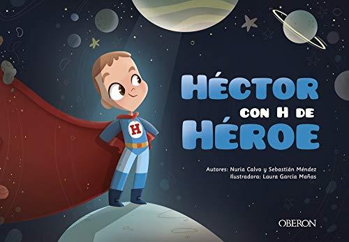 Héctor con H de Héroe
