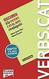 Verbs.cat. B1 (Elemental) Català Per A Adults. Libro del Alumno. TODAS LAS AUTONOMIAS : Els verbs catalans conjugats