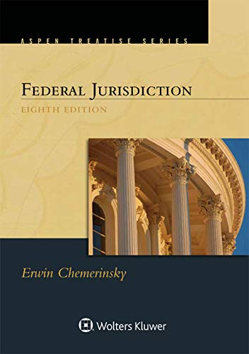 Compare Textbook Prices for Aspen Treatise for Federal Jurisdiction 8 Edition ISBN 9781543813715 by Erwin Chemerinsky