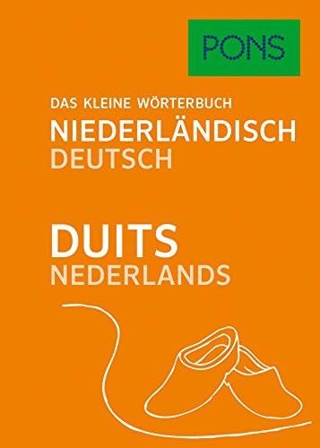 PONS Das kleine Wörterbuch Niederländisch: Niederländisch-Deutsch / Deutsch-Niederländisch