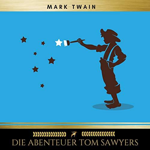 Die Abenteuer Tom Sawyers audiobook cover art
