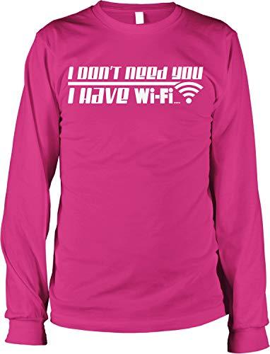 Hoodteez I Don't Need You, I Have WiFi Men's Long Sleeve Shirt, XXL Helic