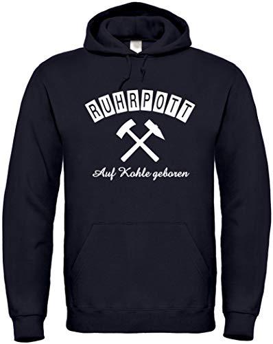 Textildruck Universum Hoodie Ruhrpott - Auf Kohle geboren S bis 5XL (L, Schwarz)
