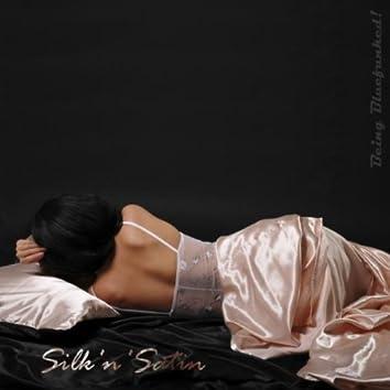 Silk 'n' Satin