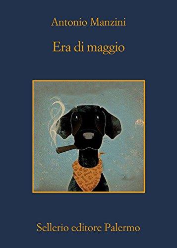 Era di maggio (Il vicequestore Rocco Schiavone Vol. 4)