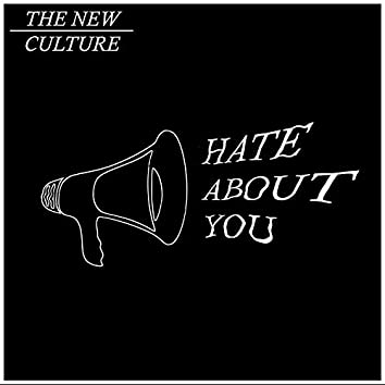 Hate About You