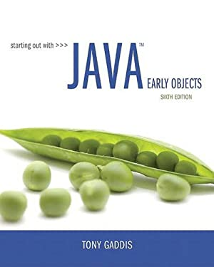 Starting Out with Java: Early Objects (6th Edition)