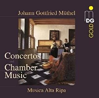 Concertos & Chamber Music by J.G. Muthel