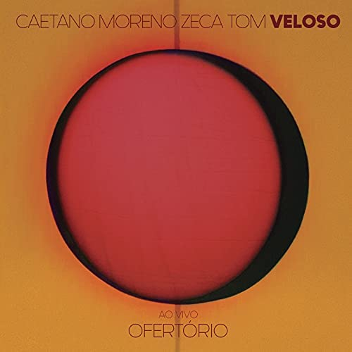 Caetano Veloso, Moreno Veloso & Zeca Veloso feat. Tom Veloso