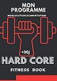 Mon programme: Musculation / Alimentation