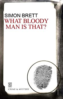 What Bloody Man Is That (A Charles Paris Mystery Book 12) by [Simon Brett]