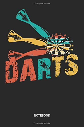 Notebook: Dotted Lined Darts Themed Notebook (6x9 inches) ideal as a Dart Player Score Journal. Perfect as a Training Book for all Darter and Dart Game Lover. Great gift for Kids, Men and Women