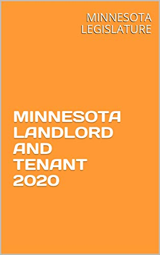 MINNESOTA LANDLORD AND TENANT 2020 (English Edition)