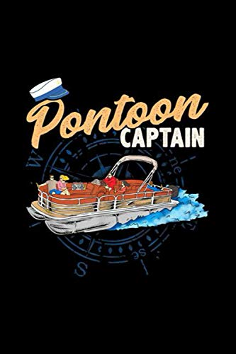 Pontoon Captain Tee Funny Pontoon Boating Notebook: Journal, Lined Notebook, 120 Blank Pages, Journal, 6x9 Inches, Matte Finish Cover