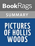 Summary & Study Guide Pictures of Hollis Woods by Patricia Reilly Giff