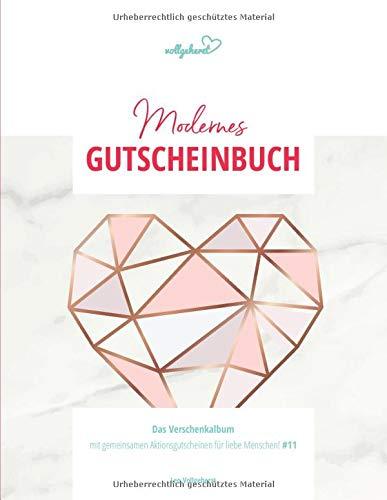 vollgeherzt: Modernes Gutscheinbuch: Das Verschenkalbum mit gemeinsamen Aktionsgutscheinen für liebe Menschen! (#11)