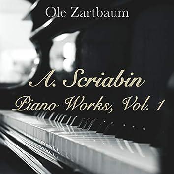 Alexander Scriabin: Piano Works, Vol. 1
