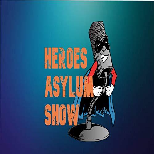 Heroes Asylum  By  cover art