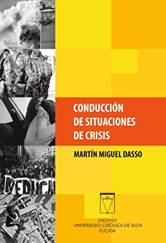 Conducción de situaciones de crisis (Spanish Edition)