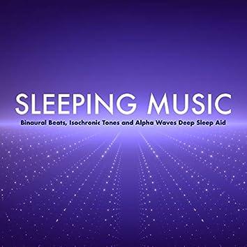 Sleeping Music: Binaural Beats, Isochronic Tones and Alpha Waves Deep Sleep Aid
