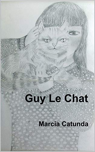 Guy Le Chat : Guy O Gato (Gatos Livro 1) (Portuguese Edition)