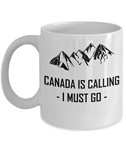 Kanada ruft Becher an Ich muss gehen Cool Mountain Geschenk Kaffeetasse gehen