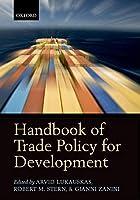 Handbook of Trade Policy for Development (Oxford Handbooks)