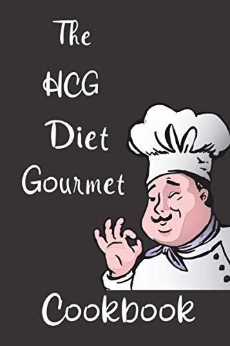 The HCG Diet Gourmet Cookbook: notebook Lined Notebook / Journal Gift, 100 Pages, 6x9, Soft Cover, Matte Finish