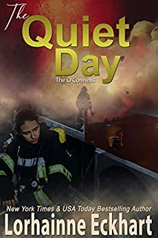 The Quiet Day (The O'Connells Book 4) by [Lorhainne Eckhart]